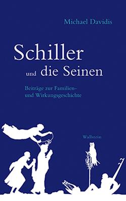 Schiller und die Seinen von Davidis,  Michael