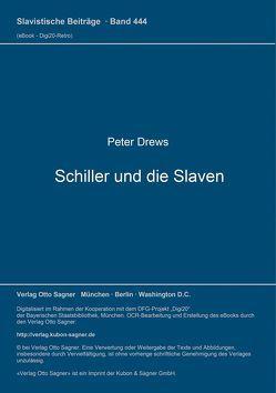 Schiller und die Slaven von Drews,  Peter