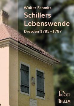Schillers Lebenswende von Schmitz,  Walter