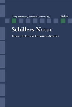 Schillers Natur von Braungart,  Georg, Greiner,  Bernhard