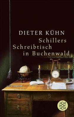 Schillers Schreibtisch in Buchenwald von Kühn,  Dieter