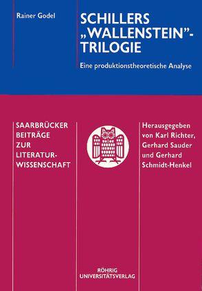 """Schillers """"Wallenstein""""-Trilogie von Godel,  Rainer"""