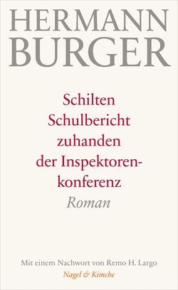 Schilten von Burger,  Hermann, Largo,  Remo H., Zumsteg,  Simon