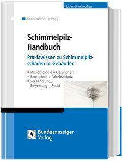 Schimmelpilz-Handbuch von Kraus-Johnsen,  Irina