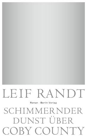 Schimmernder Dunst über CobyCounty von Randt,  Leif