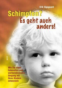Schimpfen? Es geht auch anders! von Andersen,  Christian, Renate Götz Verlag, Sigsgaard,  Erik
