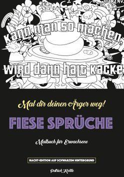 Fiese Sprüche – Ein Schimpfwörter-Malbuch von Kohtz,  Patrick