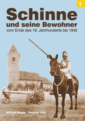 Schinne und seine Bewohner von Holz,  Hartmut, Rogge,  Wilfried