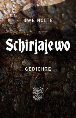 Schirjajewo von Nolte,  Uwe
