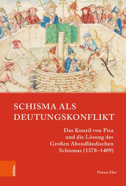Schisma als Deutungskonflikt von Esser,  Florian