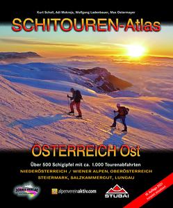SCHITOUREN-Atlas Österreich Ost von Ladenbauer,  Wolfgang, Mokrejs,  Adi, Ostermayer,  Max, Schall,  Kurt