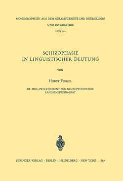 Schizophasie in Linguistischer Deutung von Flegel,  H.