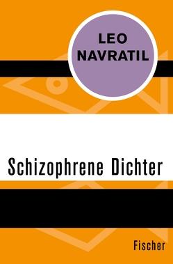 Schizophrene Dichter von Navratil,  Leo