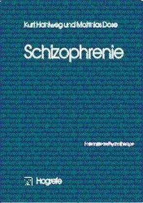 Schizophrenie von Dose,  Matthias, Hahlweg,  Kurt