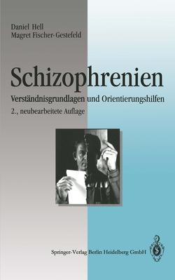 Schizophrenien von Fischer-Gestefeld,  Magret, Hell,  Daniel