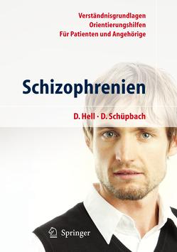 Schizophrenien von Hell,  Daniel, Schüpbach,  Daniel