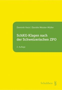 SchKG-Klagen nach der Schweizerischen ZPO (PrintPlu§) von Danièle,  Meister-Müller, Vock,  Dominik
