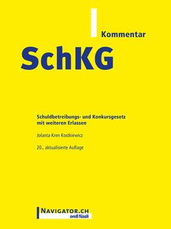 SchKG Kommentar von Kren Kostkiewicz,  Jolanta