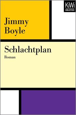 Schlachtplan von Boyle,  Jimmy, Kaiser,  Antje