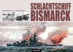 Schlachtschiff Bismarck von Breyer,  Siegfried, Koop,  Gerhard