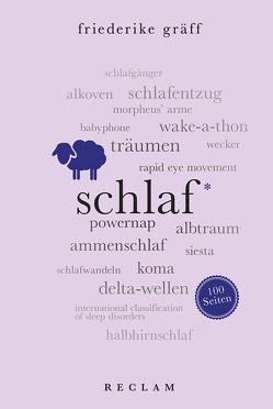 Schlaf. 100 Seiten von Gräff,  Friederike