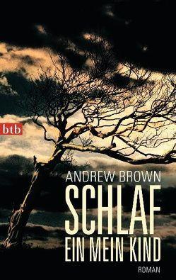 Schlaf ein, mein Kind von Barth,  Mechthild, Brown,  Andrew