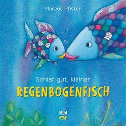 Schlaf gut, kleiner Regenbogenfisch von Pfister,  Marcus