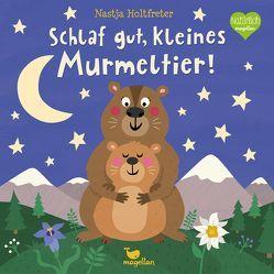 Schlaf gut, kleines Murmeltier! von Holtfreter,  Nastja