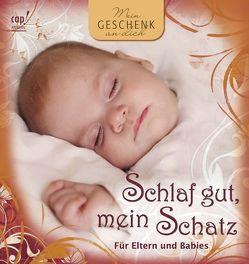 Schlaf gut, mein Schatz von Claus,  Andreas