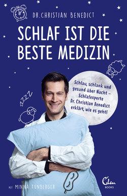 Schlaf ist die beste Medizin von Benedict,  Christian, Schirdewahn,  Melanie, Tunberger,  Minna