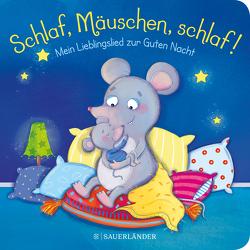 Schlaf, Mäuschen, schlaf! Mein Lieblingslied zur Guten Nacht von Häfner,  Carla, Sauter,  Sabine
