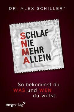 Schlaf nie mehr allein von Schiller,  Alex