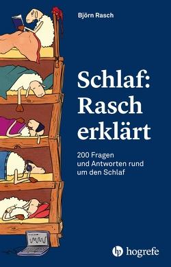 Schlaf: Rasch erklärt von Rasch,  Björn