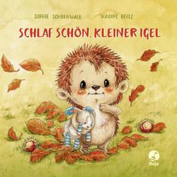 Schlaf schön, kleiner Igel (Mini-Ausgabe) von Reitz,  Nadine, Schoenwald,  Sophie