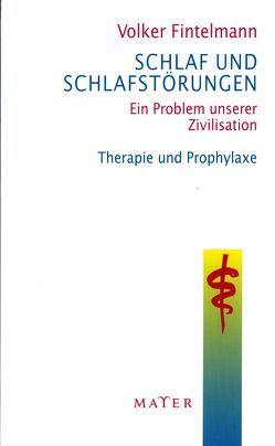 Schlaf und Schlafstörungen von Fintelmann,  Volker