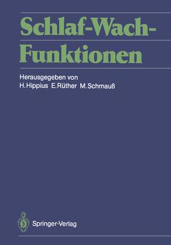 Schlaf-Wach-Funktionen von Hippius,  Hans, Rüther,  Eckart, Schmauß,  Max