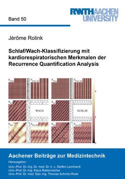 Schlaf/Wach-Klassifizierung mit kardiorespiratorischen Merkmalen der Recurrence Quantification Analysis von Rolink,  Jérôme
