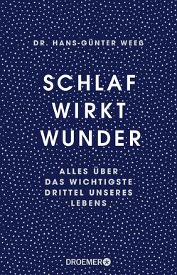 Schlaf wirkt Wunder von Spitzer,  Katja, Weeß,  Hans-Günter