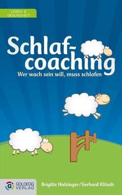 Schlafcoaching von Holzinger,  Brigitte, Klösch,  Gerhard