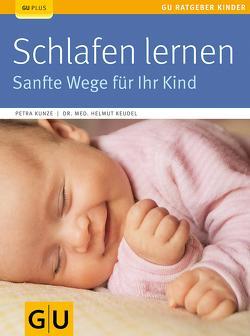 Schlafen lernen von Keudel,  Helmut, Kunze,  Petra