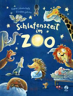 Schlafenszeit im Zoo von Jakobs,  Günther, Schoenwald,  Sophie