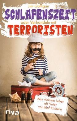 Schlafenszeit oder Verhandeln mit Terroristen von Gaffigan,  Jim