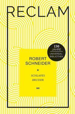 Schlafes Bruder von Moritz,  Rainer, Schneider,  Robert