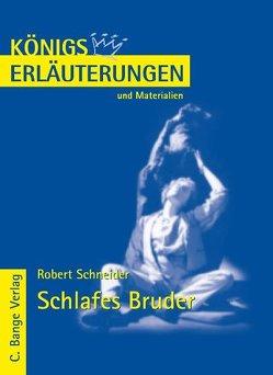 Schlafes Bruder von Robert Schneider. von Möckel,  Magret, Schneider,  Robert