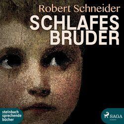 Schlafes Bruder von Hammel,  Fritz, Schneider,  Robert