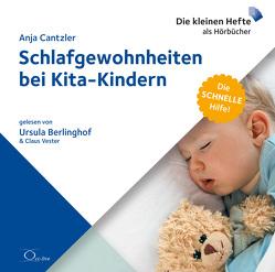 Schlafgewohnheiten bei Kita-Kindern von Berlinghof,  Ursula, Cantzler,  Anja, Vester,  Claus
