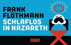 Schlaflos in Nazareth von Flöthmann,  Frank