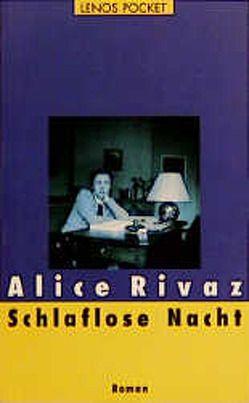 Schlaflose Nacht von Hediger,  Markus, Rivaz,  Alice