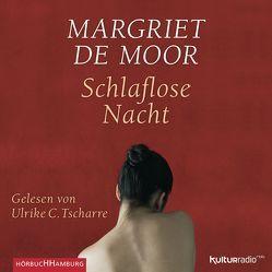Schlaflose Nacht von de Moor,  Margriet, Tscharre,  Ulrike C., Van Beuningen,  Helga