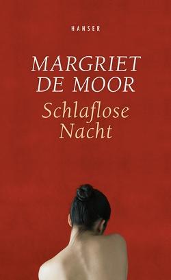 Schlaflose Nacht von de Moor,  Margriet, Van Beuningen,  Helga
